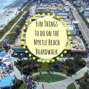 Myrtle Beach Boardwalk Fun