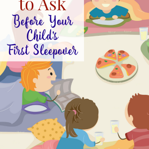 Questions to Ask Before Your Child's First Sleepover
