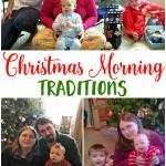 Christmas Morning Traditions