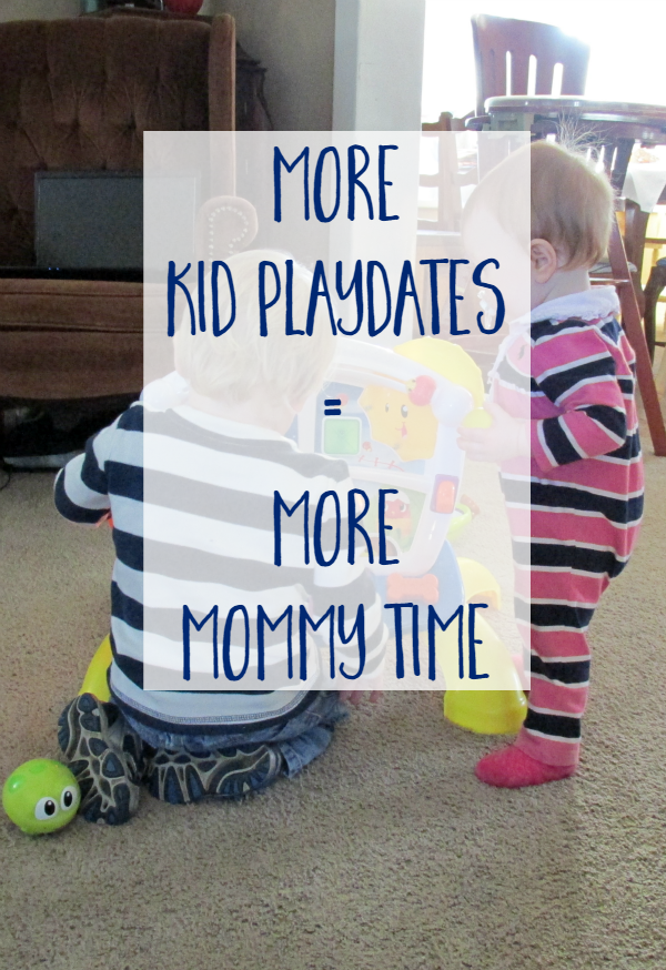 More Kid Playdates for More Mommy Time