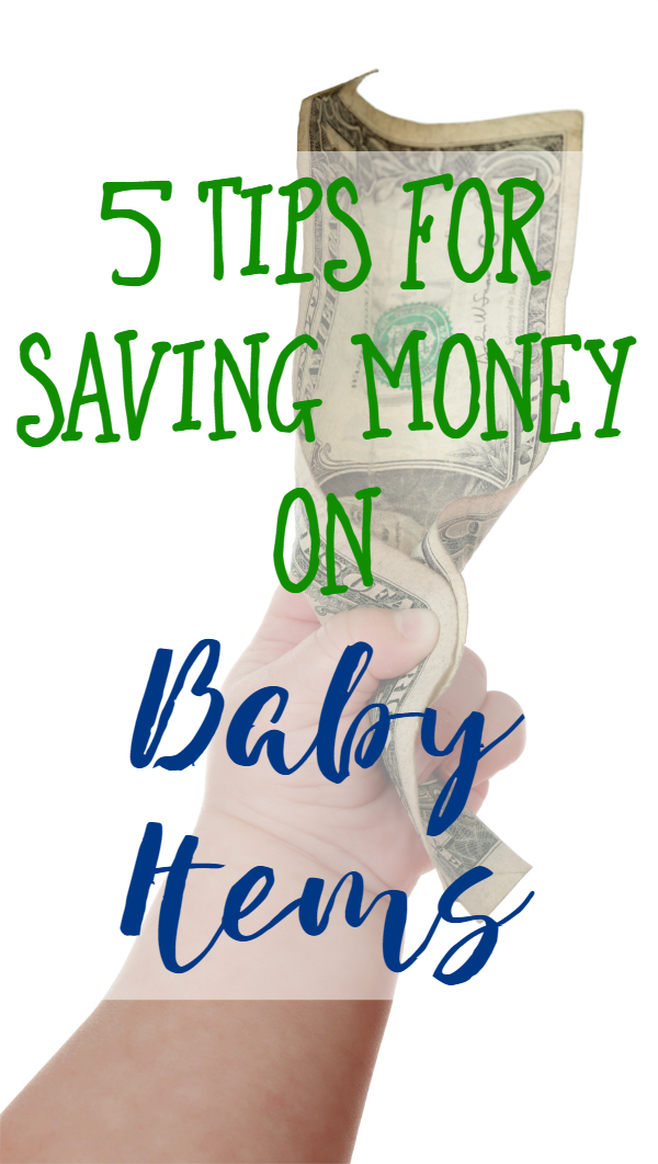 5 Tips for Saving Money on Baby Items