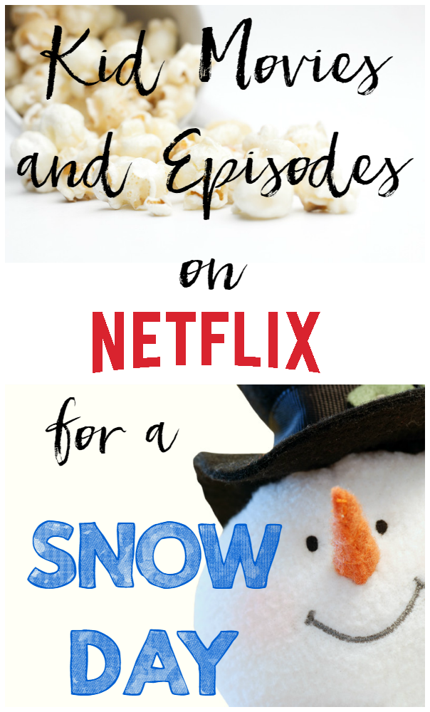 Snow Day Movies and Episodes on Netflix