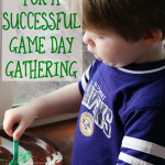 3 Tips for a Successful Game Day Gathering