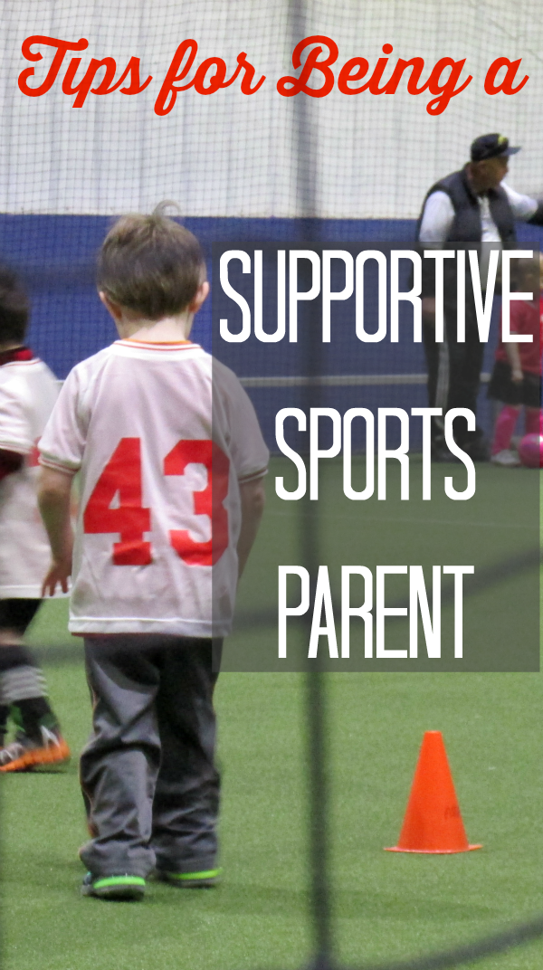 Tips for Being a Supportive Sports Parent