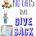 Kid Gifts that Give Back