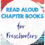 Read Aloud Chapter Books for Preschoolers