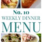 Weekly Dinner Menu #10