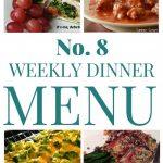 Weekly Dinner Menu #8