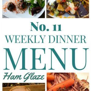 Weekly Dinner Menu #11