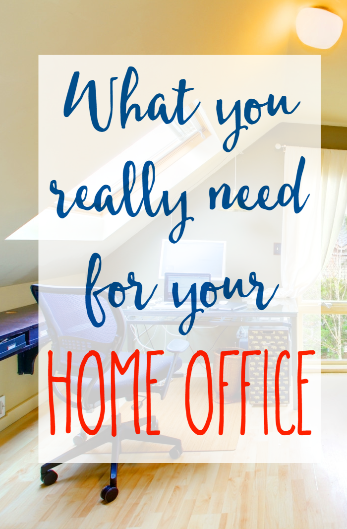What You Really Need for Your Home Office