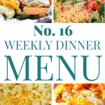 Weekly Dinner Menu #16