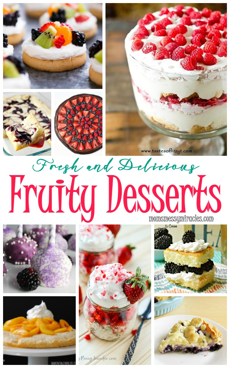 Fresh & Delicious Fruity Desserts