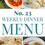 Weekly Dinner Menu #23