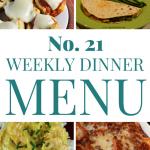 Weekly Dinner Menu #21