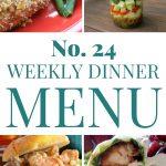 Weekly Dinner Menu #24