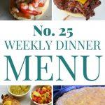 Weekly Dinner Menu #25