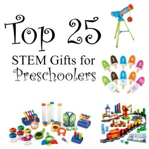 Top 25 STEM Gifts for Preschoolers
