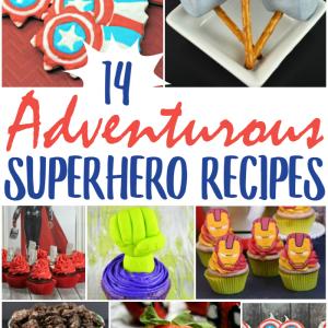 14 Adventurous Superhero Recipes