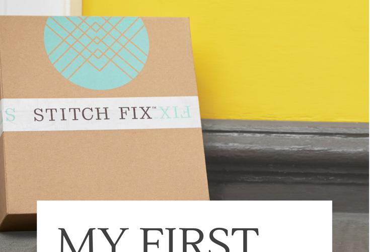My First Stitch Fix