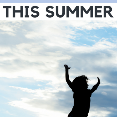 75 Things To Do With Your Child This Summer