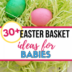 Easter Basket Ideas for Baby