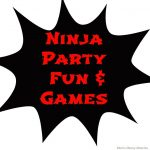 Ninja Party Fun & Games