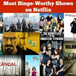 My 10 Most Binge-worthy Shows on Netflix Right Now