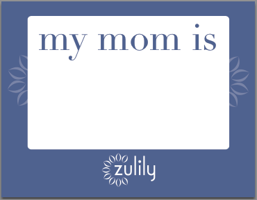 Celebrate your mom with zulily