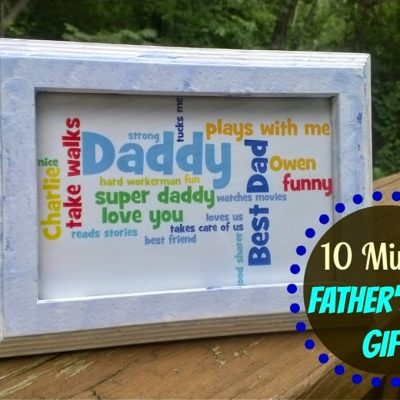 10 Minute Father's Day Gift