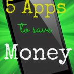 5 Apps That Will Save You Money