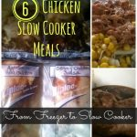 Chicken Slow Cooker Meals for Your Freezer