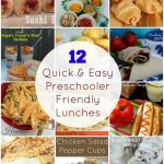 12 Quick & Easy Lunches for Preschoolers