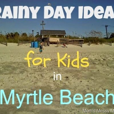 Rainy Day Ideas for Kids in Myrtle Beach