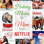 Mom's Holiday Picks from Netflix