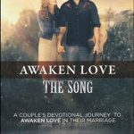 Awaken Love The Song Devotional