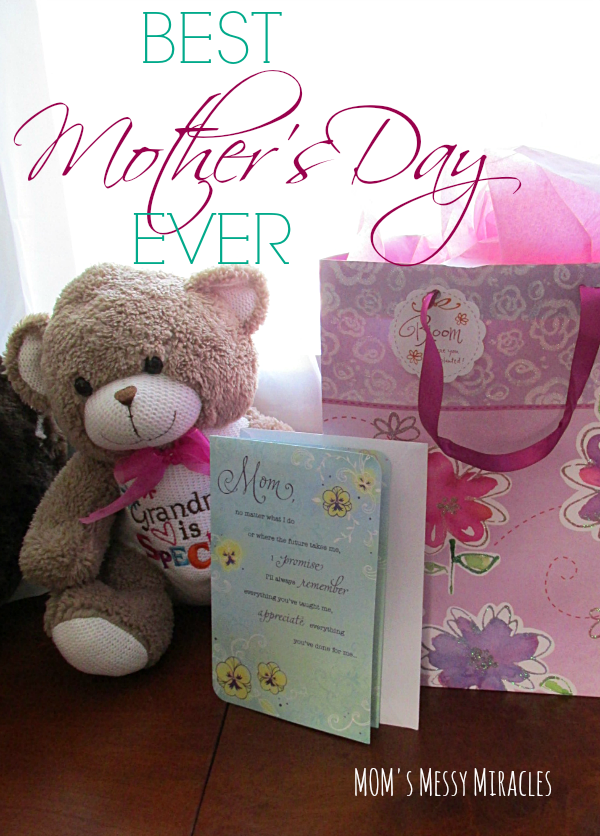 Best Mom's Day Ever