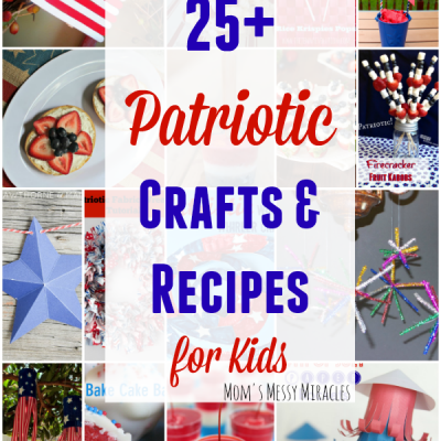25+ Patriotic 4th of July Crafts & Recipes for Kids