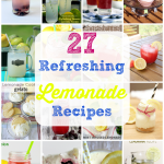 27 Refreshing Lemonade Recipes: Drinks & Treats