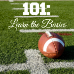 Football 101: Learn the Basics