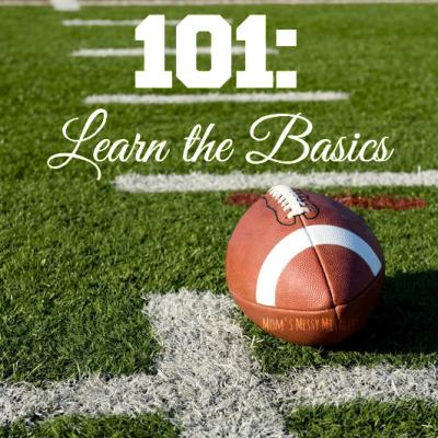 Football 101: Learn the Basics
