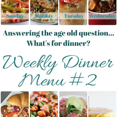 Weekly Dinner Menu #2