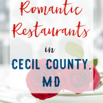 Romantic Restaurants in Cecil County, MD
