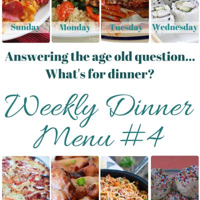 Weekly Dinner Menu #4