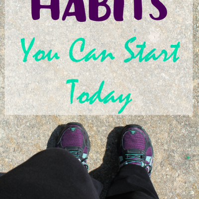 Healthy Habits You Can Start Today