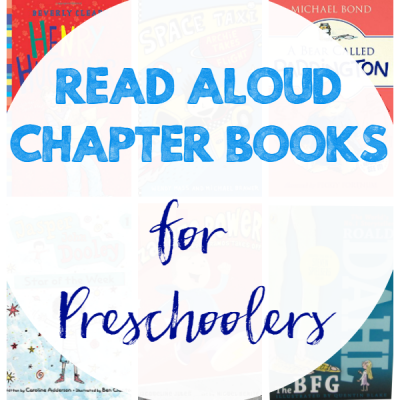 Read Aloud Chapter Books for Preschoolers