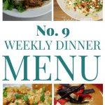 Weekly Dinner Menu #9