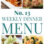 Weekly Dinner Menu #13