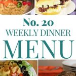 Weekly Dinner Menu #20
