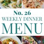 Weekly Dinner Menu #26