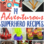 14 Adventurous Superhero Recipes